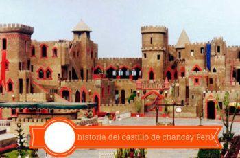 historia y precio castillo de chancay