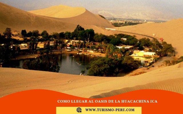como llegar a la huacachina ica