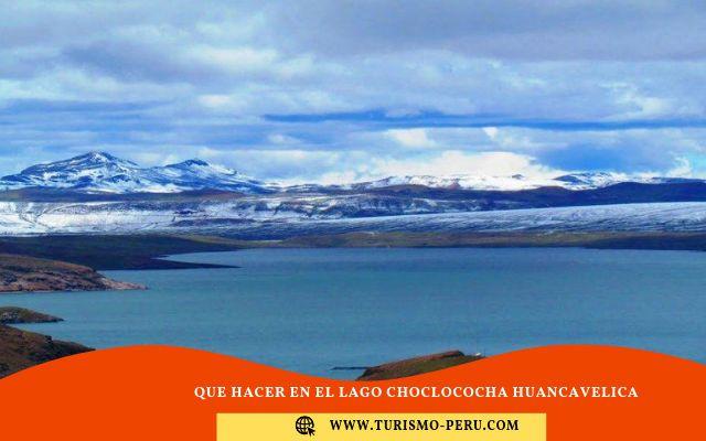 como llegar al lago choclococha huacavelica