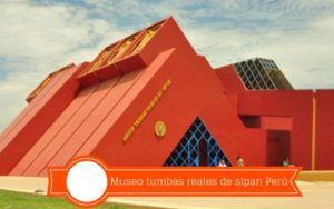 como llegar al museo de sipan desde chiclayo