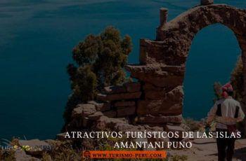 Atractivos turísticos de las islas Amantani