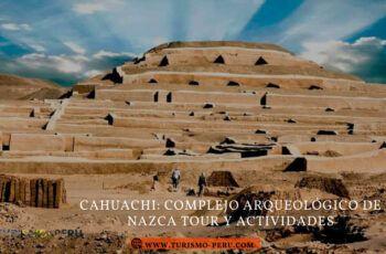 centro cultural y ceremonial cahuachi